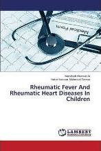 Rheumatic Fever and Rheumatic Heart Diseases in Children