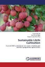 Sustainable Litchi Cultivation