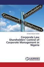 Corporate Law Shareholders' Control of Corporate Management in Nigeria