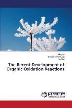The Recent Development of Organic Oxidation Reactions