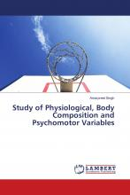 Study of Physiological, Body Composition and Psychomotor Variables