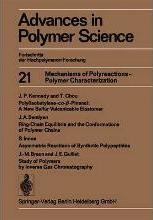 Mechanisms of Polyreactions - Polymer Characterization