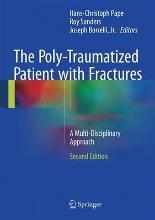 The Poly-Traumatized Patient with Fractures 2016