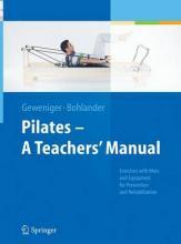 Pilates - A Teachers' Manual