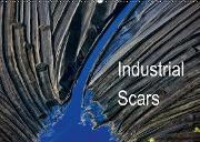 Industrial Scars (Wandkalender 2016 DIN A2 quer)
