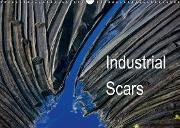 Industrial Scars (Wandkalender 2016 DIN A3 quer)