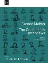 Gustav Mahler. The Conductors' Interviews: English Version