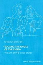 Solving the Riddle of the Child ...