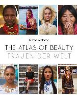 The Atlas of Beauty - Frauen der Welt