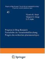 Progress in Drug Research: v. 45
