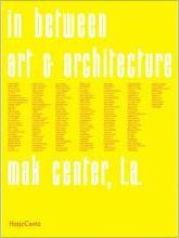 In between: Art and Architecture