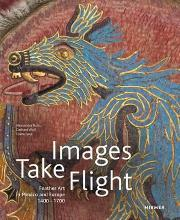 Images Take Flight: Feather Art in Mexico and Europe (1400-1700)