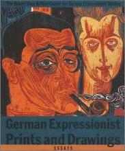 German Expressionist Prints and Drawings: v. 1
