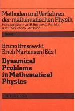 Dynamical Problems in Mathematical Physics
