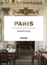 Paris Hotels and More