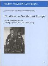 Childhood in South East Europe: v. 2