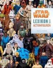 Star Wars - Lexikon der Actionfiguren