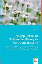 The Application of Stakeholder Theory to Post-Trade Industry