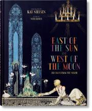 Kay Nielsen: East of the Sun and West of the Moon