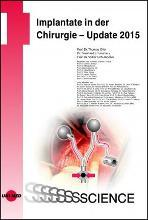 Implantate in der Chirurgie - Update 2015