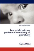 Low Weight Gain as a Predictor of Retinopathy of Prematurity