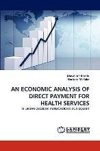 An Economic Analysis of Direct Payment for Health Services
