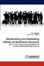 Moderating and Mediating Effects of Workforce Diversity