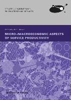 Micro-/Macroeconomic Aspects of Service Productivity