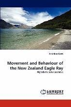 Movement and Behaviour of the New Zealand Eagle Ray
