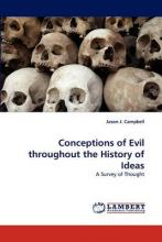 Conceptions of Evil Throughout the History of Ideas