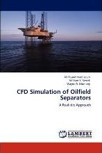 Cfd Simulation of Oilfield Separators