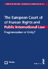 The European Court of Human Rights and Public International Law