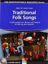 Traditional Folk Songs 15 Folk Songs from Britain and Ireland to Liven Up Your Lesson with Audio CD/CD ROM