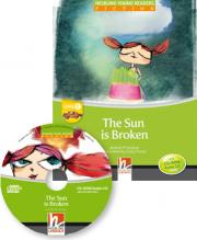 The Sun is Broken - Young Reader Level C with Audio CD