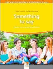 Something to Say - Ready-to-Use Speaking Activities - The Resourceful Teacher Series