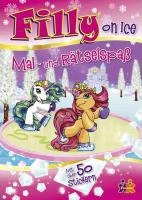 Filly On Ice. Mal-und Rätselspaß
