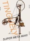 Jean Tinguely. Multiple Words. Retrospective