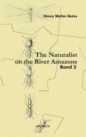 The Naturalist on the River Amazons