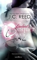 Conquer your Love - Erobert
