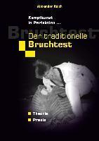 Der traditionelle Bruchtest
