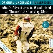 Alice's Adventures in Wonderland and Through the Looking-Glass. MP3 Hörbuch