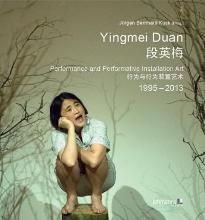 Yingmei Duan - Performance and Performative Installation Art 1995 - 2013