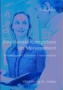 Emotionale Kompetenz im Management