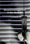 Wissensmanagement in der Medzin