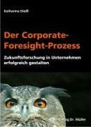 Der Corporate-Foresight-Prozess
