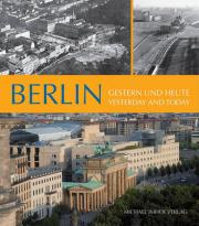 Berlin - Yesterday and Today