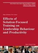 Effects of Solution-Focused Training on Leadership Behaviour and Productivity