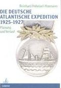 Die Deutsche Atlantische Expedition 1925-1927