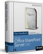 Microsoft Office SharePoint Server 2007 - Das Handbuch