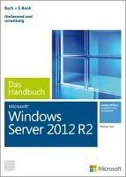 Microsoft Windows Server 2012 R2 - Das Handbuch (Buch + E-Book)